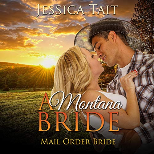Mail Order Bride: A Montana Bride audiobook cover art