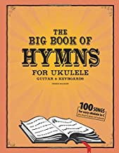 The Big Book of Hymns for Ukulele, Guitar & Keyboard