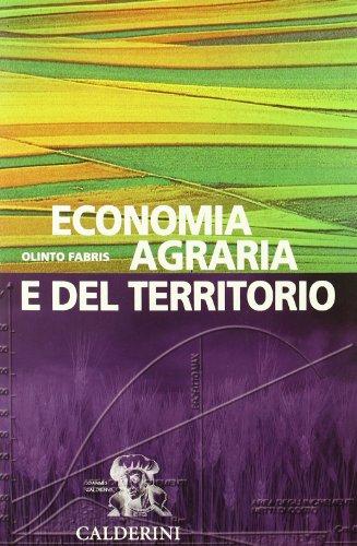 Economia agraria e del territorio. Per gli Ist. Tecnici per geometri: 2