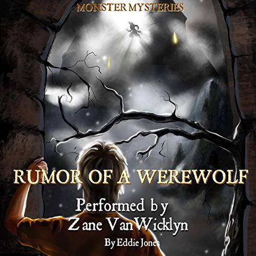 Rumor of a Werewolf Audiobook By Eddie Jones cover art