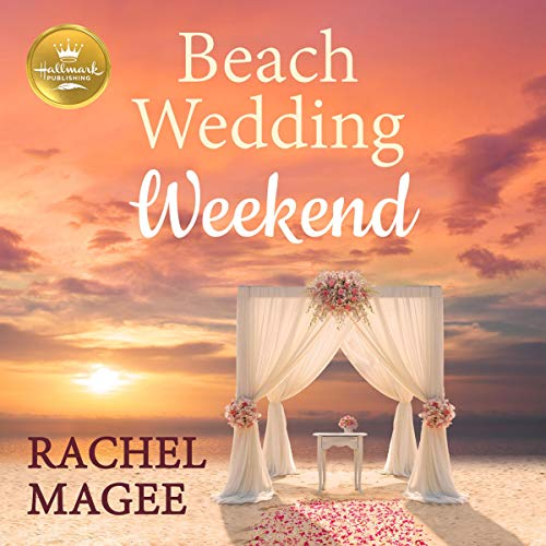 Beach Wedding Weekend audiobook cover art