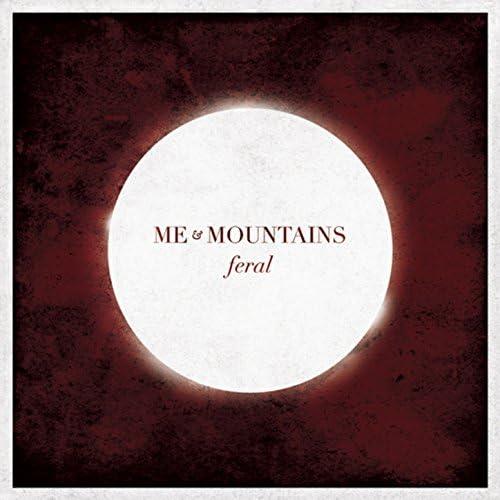 Me & Mountains
