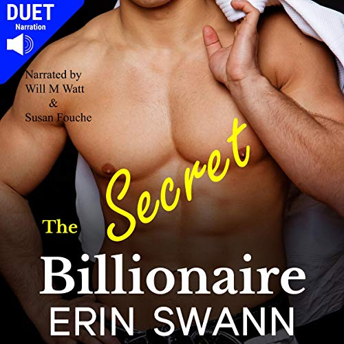Couverture de The Secret Billionaire: A Billionaire Romance Love Story