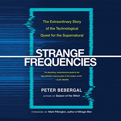 Strange Frequencies Audiobook By Peter Bebergal cover art