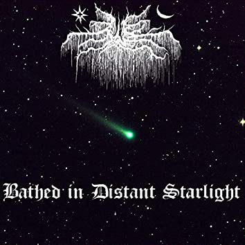 Bathed in Distant Starlight