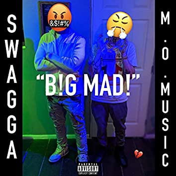 B!G MAD! (feat. Swagga)