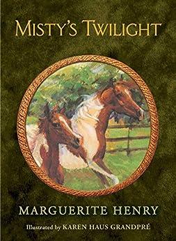 Misty's Twilight by [Marguerite Henry, Karen Haus Grandpré]