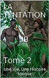 LA TENTATION JB: Tome 2 (French Edition)