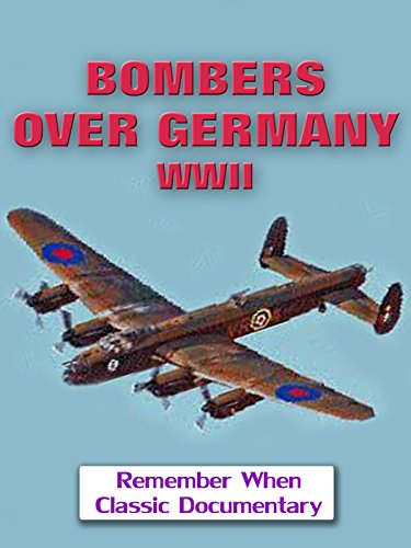Bombers Over Germany - WWII