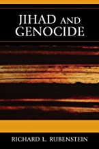 Jihad and Genocide (Studies in Genocide: Religion, History, and Human Rights Book 1)