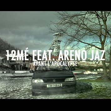 Avant l'apocalypse (feat. Areno Jaz)