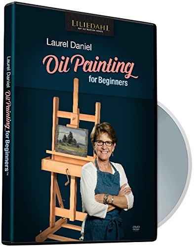 Laurel Daniel: Oil Painting for Beginners [DVD] [DVD]