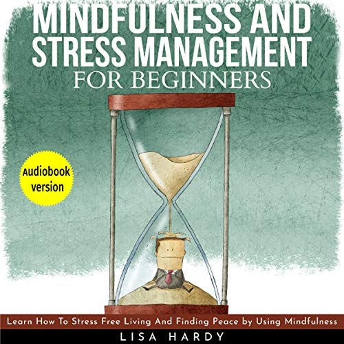 Mindfulness and Stress Management for Beginners cover art