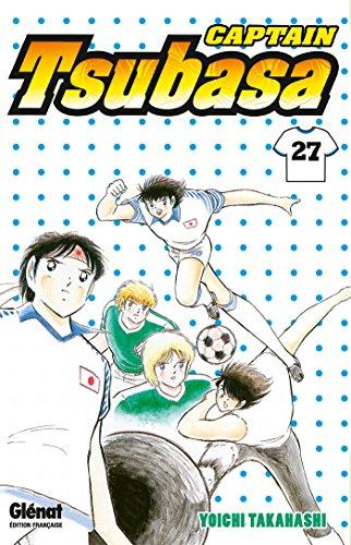 Captain Tsubasa - Tome 27: Un nouvel homme fort