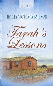 Tarah's Lessons (Kansas Home Book 2) by [Tracey V. Bateman]