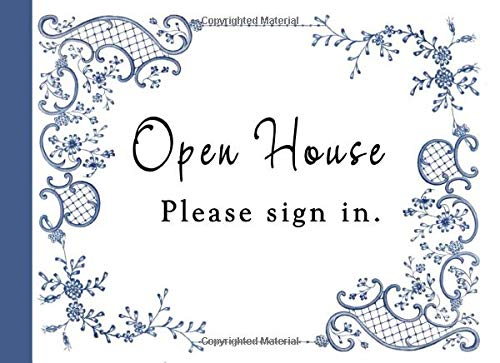 Open House Please Sign In: A Visitor Registry Book for Realtors.