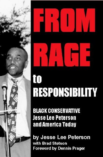 From Rage to Responsibility: Black Conservative Jesse Lee Peterson (English Edition)