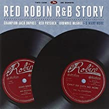 The Red Robin R&B Story [2 CD] by Various Artists (2013-04-09)