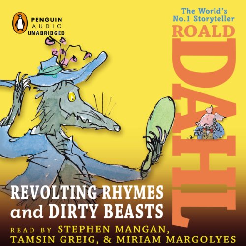 Revolting Rhymes & Dirty Beasts audiobook cover art