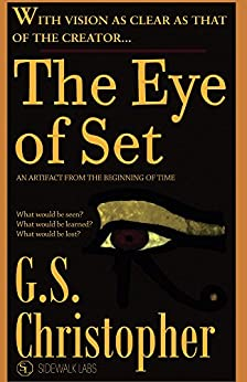 The Eye of Set by [G. Christopher, Sidewalk Labs]