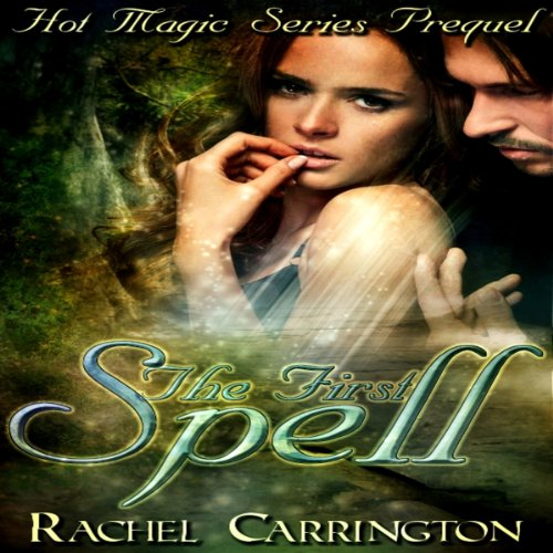 The First Spell audiobook cover art