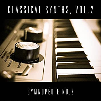 Classical Synths, Vol. 2 : Gymnopédie No. 2 (Erik Satie)