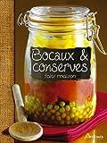 Bocaux & conserves faits maison - Artémis - 05/08/2010