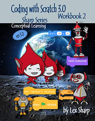Coding with Scratch 3.0: Workbook 2 Front Cover