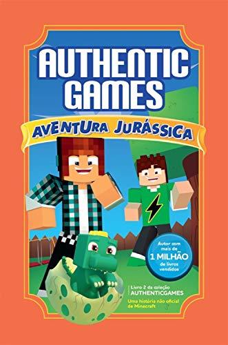 AuthenticGames: Aventura Jurássica (Coleção AuthenticGames Livro 2)