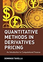 Quantitative Methods in Derivatives Pricing: An Introduction to Computational Finance (Wiley Finance)