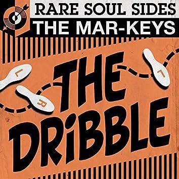 The Dribble: Rare Soul Sides