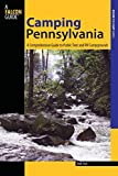 Camping Pennsylvania: A Comprehensive Guide To Public Tent And RV Campgrounds (State Camping Series)