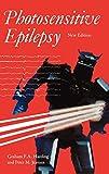 Photosensitive Epilepsy (Clinics in Developmental Medicine)