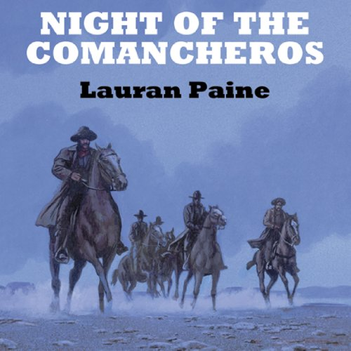Night of the Comancheros audiobook cover art