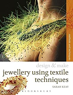Jewellery Using Textiles Techniques (Design and Make)