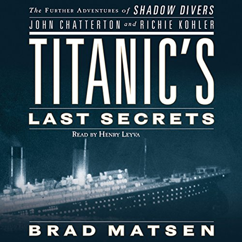 Titanic's Last Secrets audiobook cover art