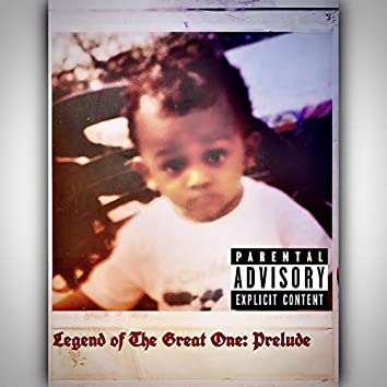 Legend Of The Great One: Prelude