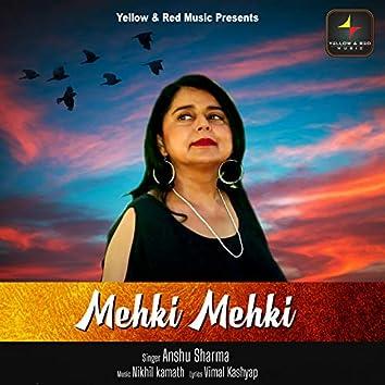 Mehki Mehki - Single