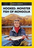 Hooked: Monster Fish of Mongolia [DVD]