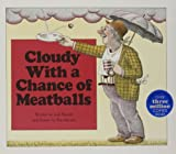 Cloudy with a Chance of  Meatballs (Cloudy and Pickles (Audio W/Hardcover))