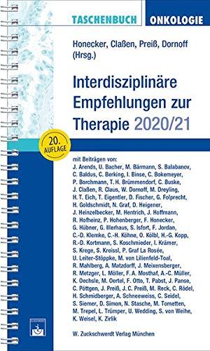 Taschenbuch Onkologie: Interdisziplinäre Empfehlungen zur Therapie 2020/2021