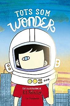 Tots som Wonder (Catalan Edition) by [R.J. Palacio]