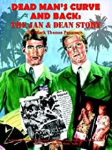 Dead Man's Curve and Back: The Jan & Dean Story
