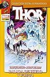 Thor 3. Balada De Hielo Y Fuego (Extra Superheroes - Thor)