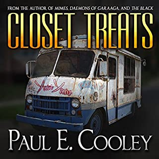 Closet Treats                   By:                                                                                                                                 Paul E. Cooley                               Narrated by:                                                                                                                                 F. Ian DeMaster                      Length: 7 hrs and 36 mins     11 ratings     Overall 4.0