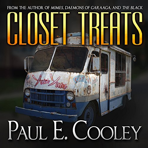 Closet Treats                   By:                                                                                                                                 Paul E. Cooley                               Narrated by:                                                                                                                                 F. Ian DeMaster                      Length: 7 hrs and 36 mins     2 ratings     Overall 3.5