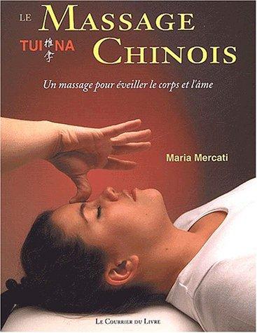 Le Massage chinois Tui Na