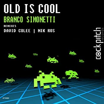 Old Is Cool EP