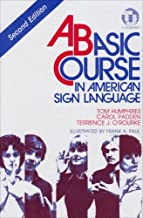 A Basic Course in American Sign Language by Carol Radden (1994-06-01)