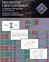 Principles of CMOS VLSI Design: A Systems Perspective with Verilog/VHDL Manual (2nd Edition)